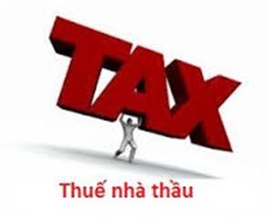 Có phải nộp thuế GTGT khi ký hợp đồng với nhà thầu nước ngoài?