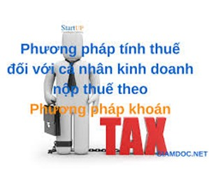 Quy định mới nhất về thuế đối với cá nhân kinh doanh nộp thuế khoán.