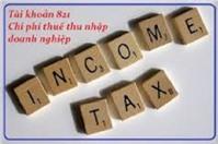 Cách hạch toán tài khoản chi phí thuế thu nhập doanh nghiệp - Tk 821 theo thông tư 133