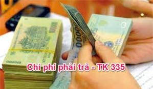 Phương pháp kế toán chi phí phải trả (TK 335) theo Thông tư 133
