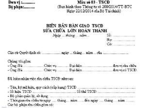 Mẫu Biên bản bàn giao TSCĐ sửa chữa lớn hoàn thành Mẫu số 03 – TSCĐ theo Thông tư 200/2014/TT-BTC
