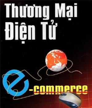 Kinh doanh thương mại điện tử được quy định như thế nào?