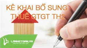 Cách kê khai bổ sung điều chỉnh thuế GTGT
