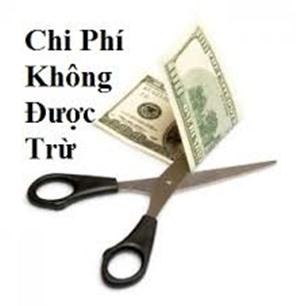 Các khoản chi phí không được trừ khi tính thuế thu nhập doanh nghiệp