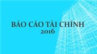 9 lưu ý quan trọng khi lập BCTC cuối năm 2016